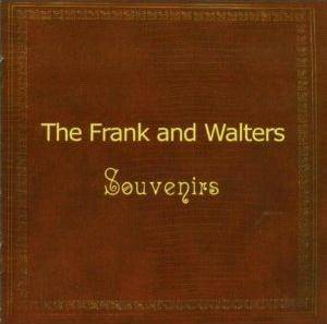 Cover - Frank And Walters, The: Souvenirs