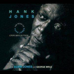 Cover - Hank Jones: Upon Reflection: The Music Of Thad Jones