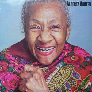 Cover - Alberta Hunter: Glory Of Alberta Hunter, The