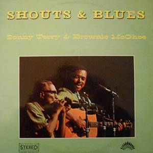 Cover - Sonny Terry & Brownie McGhee: Shouts & Blues