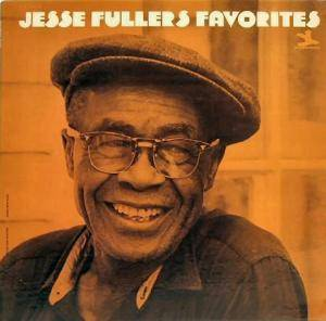 Cover - Jesse Fuller: Jesse Fullers  Favorites