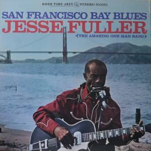 Cover - Jesse Fuller: San Francisco Bay Blues