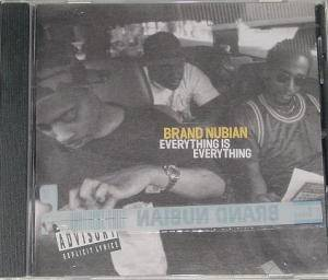 Cover - Brand Nubian: Everything Is Everyting