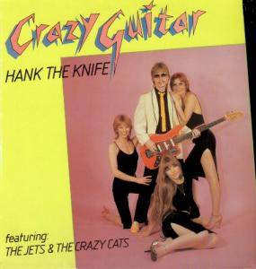Cover - Hank The Knife & The Jets: Crazy Guitar