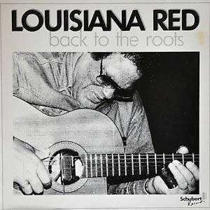 Cover - Louisiana Red: Back To The Roots