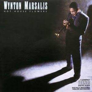 Cover - Wynton Marsalis: Hot House Flowers