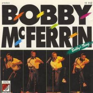 Cover - Bobby McFerrin: Bobby's Thing
