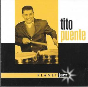 Cover - Tito Puente: Planet Jazz