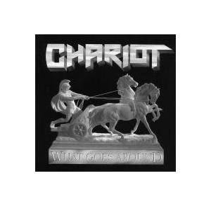 Cover - Chariot: What Goes Around