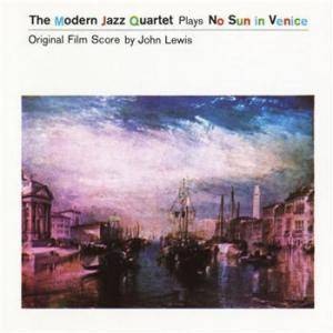 Cover - Modern Jazz Quartet, The: No Sun In Venice