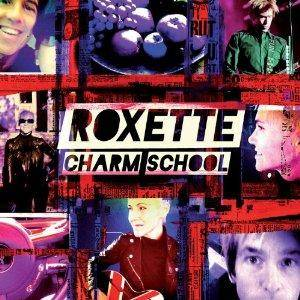 Roxette: Charm School - Cover