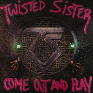 Twisted Sister: Come Out And Play (CD) - Bild 1
