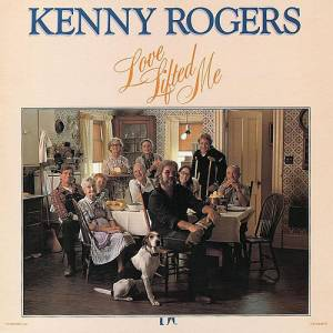 Cover - Kenny Rogers: Love Lifted Me