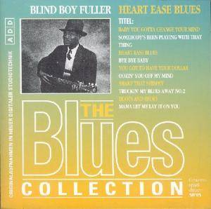Cover - Blind Boy Fuller: Blues Collection - Heart Ease Blues, The