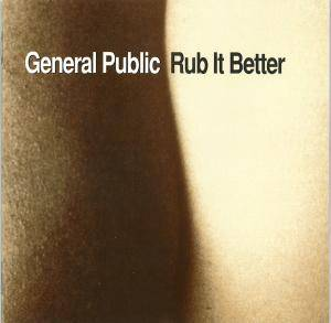 Cover - General Public: Rub It Better