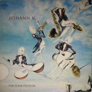 Cover - Johann K.: For Your Pleasure