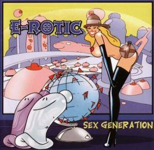 Cover - E-Rotic: Sex Generation