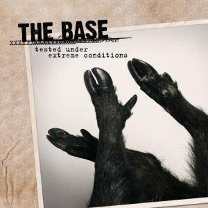 The Base: Tested Under Extreme Conditions - Cover