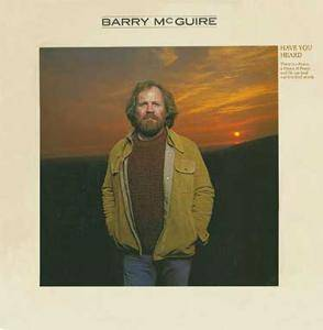 Cover - Barry McGuire: Have You Heard