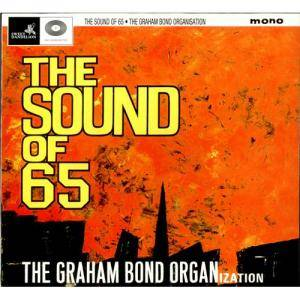 Cover - Graham Bond Organization, The: Sound Of 65, The