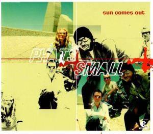 Cover - Phats & Small: Sun Comes Out