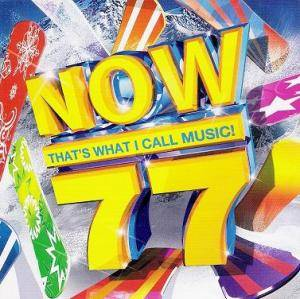 Cover - Flo Rida Feat. David Guetta: Now That's What I Call Music! 77 [UK Series]
