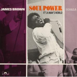 Cover - James Brown: Soul Power / It's A Man's World