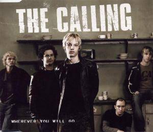 Cover - Calling, The: Wherever You Will Go