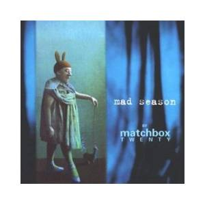 Matchbox Twenty: Mad Season - Cover