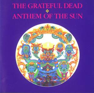 Grateful Dead: Anthem Of The Sun - Cover