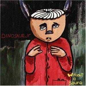 Dinosaur Jr.: Without A Sound (CD) - Bild 1