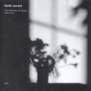 Keith Jarrett: Melody At Night With You, The - Cover
