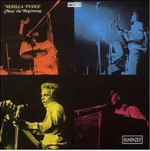 Vanilla Fudge: Near The Beginning - Cover