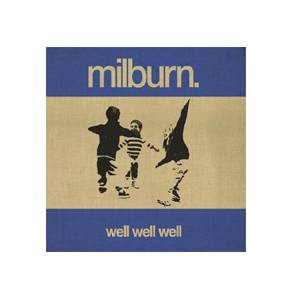 Cover - Milburn: Well Well Well