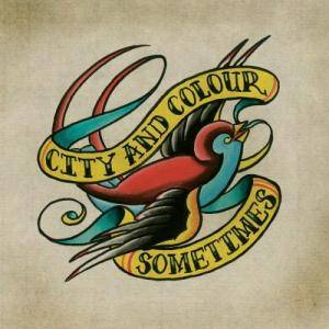 City And Colour: Sometimes - Cover