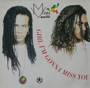 Milli Vanilli: Girl I'm Gonna Miss You - Cover