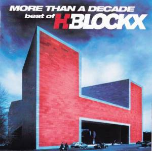 H-Blockx: More Than A Decade - Best Of H-Blockx (CD) - Bild 1