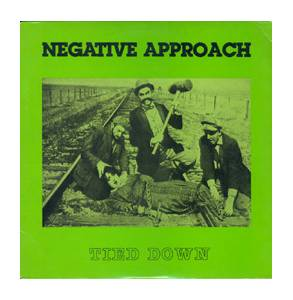 Negative Approach: Tied Down - Cover