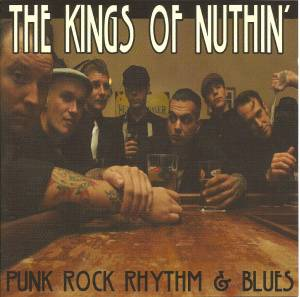 Cover - Kings Of Nuthin', The: Punk Rock Rhythm & Blues