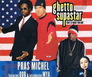 Cover - Pras Michel Feat. Ol' Dirty Bastard & Introducing Mýa: Ghetto Superstar (That Is What You Are)