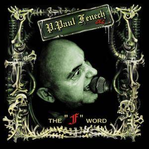"P. Paul Fenech: ""F"" Word, The - Cover"