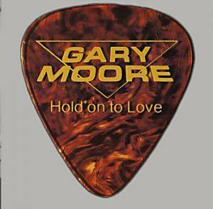 Gary Moore: Hold On To Love - Cover