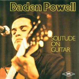 Baden Powell: Solitude On Guitar - Cover