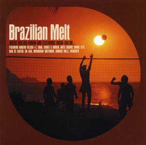 Cover - Suba: Brazilian Melt - Where Mellow Samba And Electronic Bossa Collide...