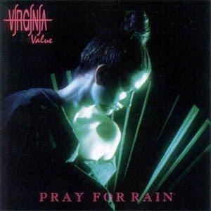 Virginia Value: Pray For Rain - Cover
