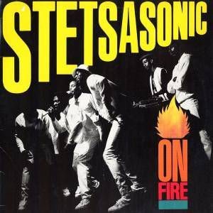 Cover - Stetsasonic: On Fire