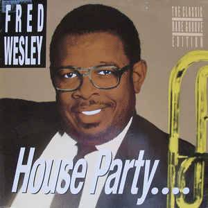 Cover - Fred Wesley: House Party...
