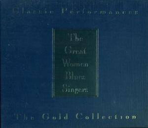 Cover - Little Esther Phillips: Classic Performances - The Gold Collection: The Great Women Blues Singers