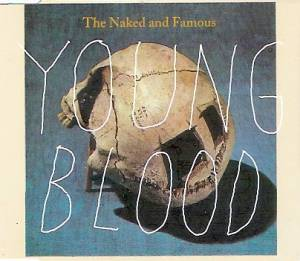 Cover - Naked And Famous, The: Young Blood