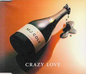 Cover - MJ Cole: Crazy Love